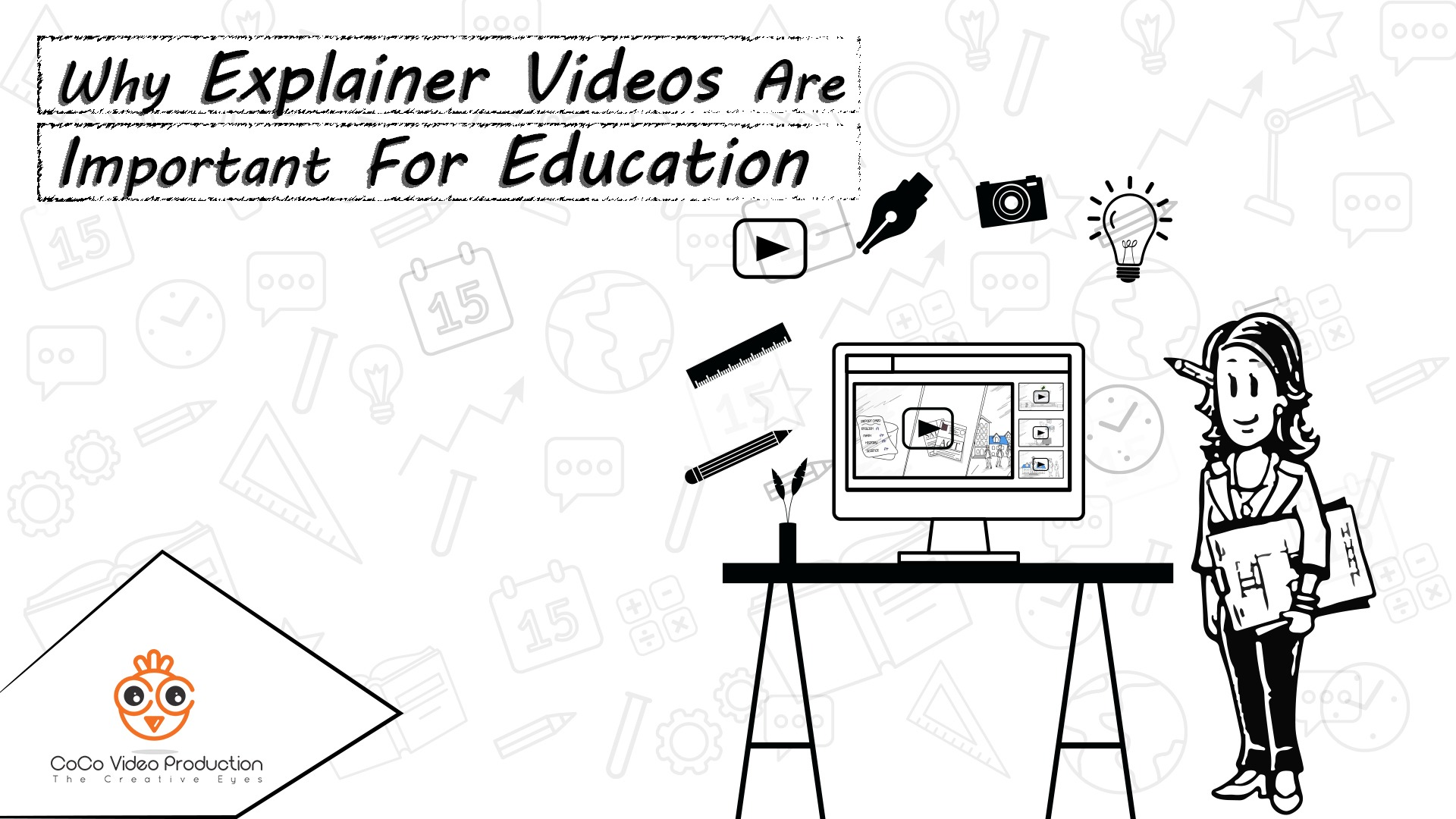 Why Explainer Videos Are Important For Education