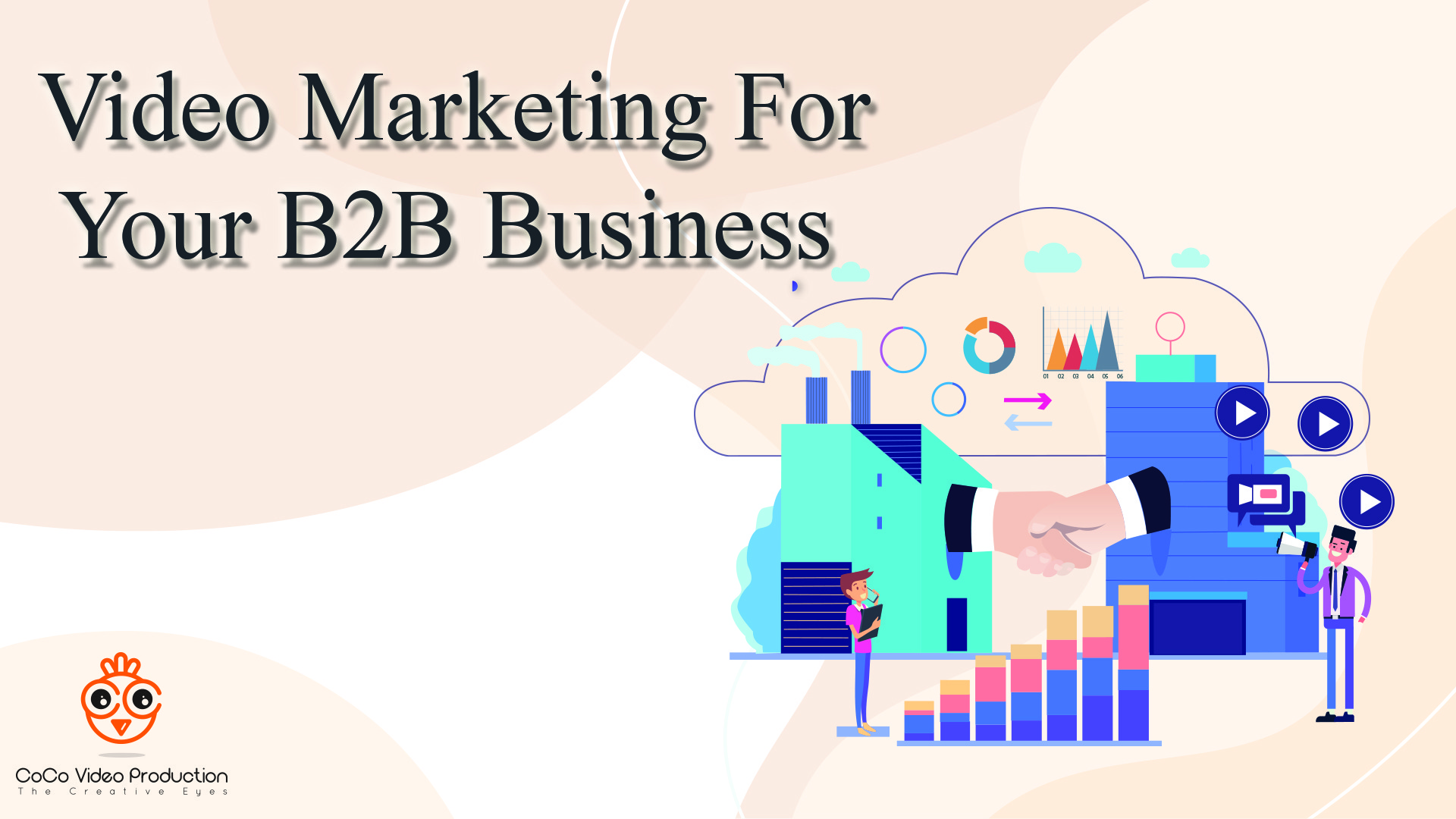 Video Marketing For Your B2B Business